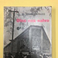 Libros de segunda mano: DIOS NOS SALVA 6º EDICIONES SM 1972. Lote 188677703
