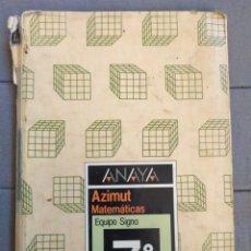 Libros de segunda mano: AZIMUT MATEMÁTICAS. 7°EGB. 1988. ANAYA. Lote 188780442
