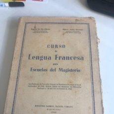 Libros de segunda mano: CURSO DE LENGUA FRANCESA PARA ESCUELAS DEL MAGISTERIO. Lote 188791286