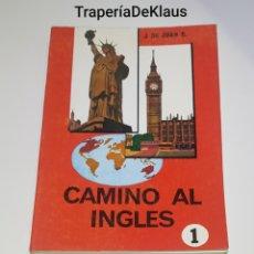 Livros em segunda mão: CAMINO AL INGLES - 1- J DE JUAN - TDK208. Lote 189125087