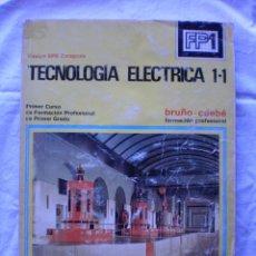Libros de segunda mano: TECNOLOGIA ELECTRICA. FP 1-1. Lote 189470098