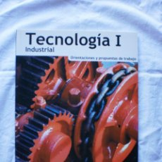 Libros de segunda mano: TECNOLOGIA INDUSTRIAL I BACHILLERATO. ORIENTACIONES Y PROPUESTAS DE TRABAJO. Lote 189472082