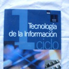Libros de segunda mano: TECNOLOGIA DE LA INFORMACION. 1º ESO. Lote 189473245