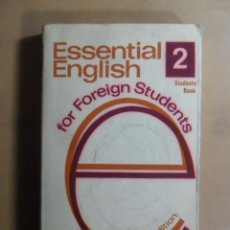 Libros de segunda mano: ESSENTIAL ENGLISH FOR FOREING STUDENTS (BOOK 2) - C.E. ECKERSLEY - LONGMAN - 1974. Lote 189537896