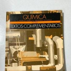 Libri di seconda mano: QUIMICA. TEXTOS COMPLEMENTARIOS. J. MORCILLO Y M. FERNANDEZ. ANAYA. COU. PAGS: 134. MADRID, 1995. . Lote 189737831