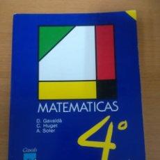 Libros de segunda mano: MATEMÁTICAS 4 EGB. MAGISTERIO CASALS.. Lote 190092580