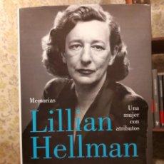 Libros de segunda mano: LILLIAN HELLMAN - MEMORIAS. Lote 190165957