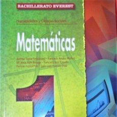 Libros de segunda mano: MATEMATICAS 1 - BACHILLERATO EVEREST - HUMANIDADES Y CIENCIAS SOCIALES. Lote 190296627