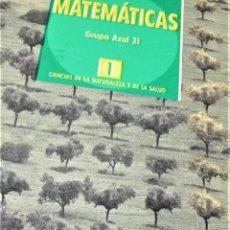 Libros de segunda mano: SANTILLANA - GRUPO AZUL 21 - MATEMATICAS 1º BACH. C.N.. Lote 190398391