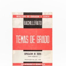 Libros de segunda mano: TEMAS DE GRADO. EXPLICACIÓN DE TEXTOS (GRADO ELEMENTAL) / AÑO 1968. Lote 191142396