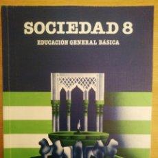 Libros de segunda mano: SOCIEDAD 8. EGB SANTILLANA. 1992. Lote 191262952