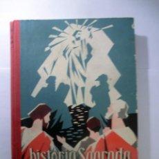 Libros de segunda mano: HISTORIA SAGRADA SEGUNDO GRADO. Lote 191323076