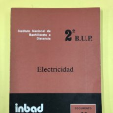 Libros de segunda mano: INBAD - ELECTRICIDAD - 2º BUP DOCUMENTO 33 - 1978. Lote 191819493