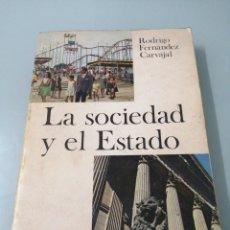 Livros em segunda mão: LA SOCIEDAD Y EL ESTADO. RODRIGO FERNÁNDEZ CARVAJAL. 1970. DONCEL.. Lote 192537435