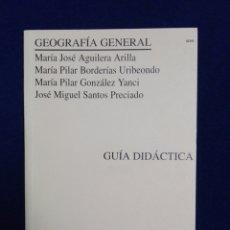 Libros de segunda mano: GEOGRAFÍA GENERAL..GUÍA DIDÁCTICA..1994. Lote 192683167