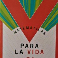 Libros de segunda mano: MATEMÁTICAS PARA LA VIDA - 2º ESO - SM. Lote 192835317
