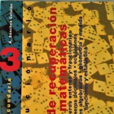 Libros de segunda mano: PLAN DE RECUPERACION DE MATEMATICAS - 3º ESO - EDITORIAL SM. Lote 192839615