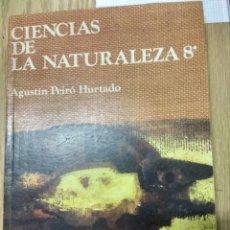 Livros em segunda mão: CIENCIAS DE LA NATURALEZA.8 CURSO. AGUSTÍN PEIRÓ HURTADO.ANAYA 1977. Lote 192861415