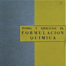 Libros de segunda mano: TEORIA Y EJERCICIOS DE FORMULACION QUIMICA - J. I. BONED PURKISS - R.A.E.C.. Lote 194159338