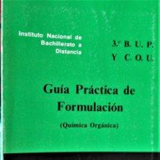 Libros de segunda mano: I.N.B.A.D. - QUIMICA ORGANICA - 3º B.U.P. Y C.O.U. - GUIA PRACTICA DE FORMULACION. Lote 194213671