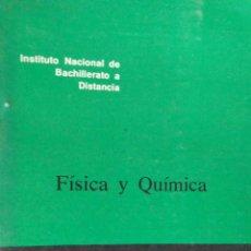 Libros de segunda mano: I.N.B.A.D - FÍSICA Y QUÍMICA - 3º B.U.P. - DOCUMENTO 50/1. Lote 194214847