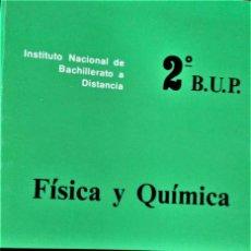 Libros de segunda mano: I.N.B.A.D. - FÍSICA Y QUÍMICA - 2º B.U.P. - TOMO 2 . Lote 194215813