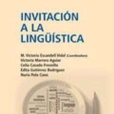 Libros de segunda mano: INVITACIÓN A LA LINGÜÍSTICA. M. VICTORIA ESCANDELL VIDAL Y OTRAS. Lote 194215918