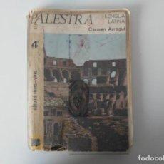 Libros de segunda mano: PALESTRA LENGUA LATINA 4 CARMEN ARREGUI EDITORIAL VICENS VIVES 1970. Lote 194285892