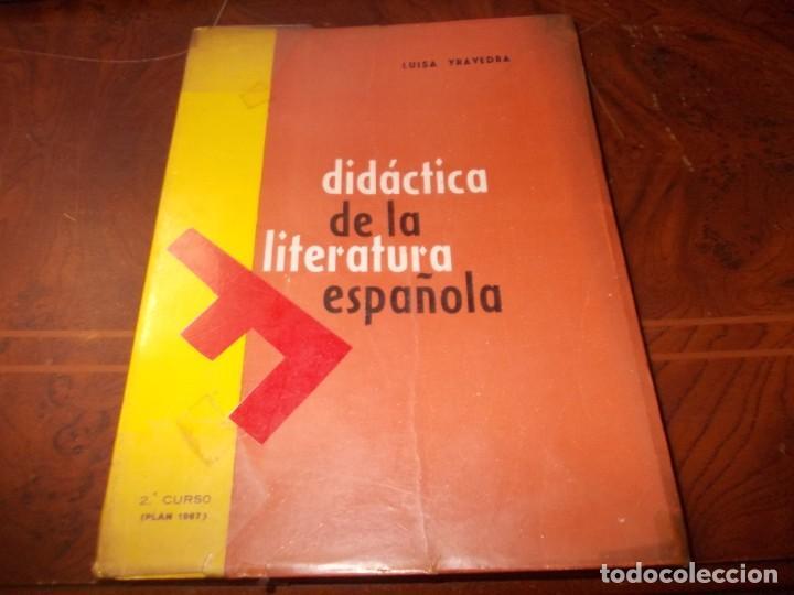 DIDÁCTICA DE LA LITERATURA ESPAÑOLA. LUISA YRAVEDRA. 2ª CURSO (PLAN 1967) EDIT. OCHOA (Libros de Segunda Mano - Libros de Texto )