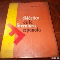 Libros de segunda mano: DIDÁCTICA DE LA LITERATURA ESPAÑOLA. LUISA YRAVEDRA. 2ª CURSO (PLAN 1967) EDIT. OCHOA . Lote 194318670
