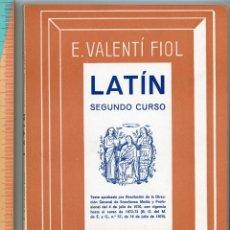 Libros de segunda mano: LATÍN SEGUNDO CURSO. E VALENTÍ FIOL. BOSCH CASA EDITORIAL. 1970. Lote 194321081