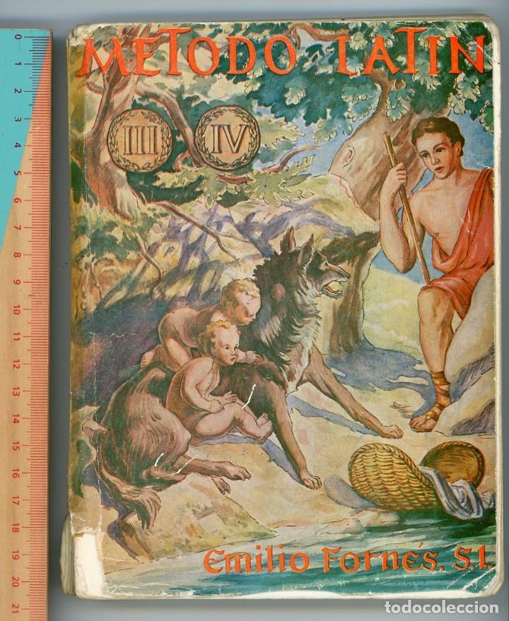 MÉTODO DE LATÍN PARA 3º Y 4º DE BACHILLERATO. EMILIO FORNÉS, SL. (Libros de Segunda Mano - Libros de Texto )