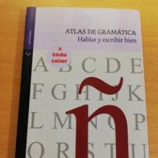 Libros de segunda mano: ATLAS DE GRAMÁTICA. HABLAR Y ESCRIBIR BIEN. Lote 194330190