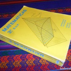 Libros de segunda mano: MATEMÁTICAS 3 3º BUP, RODRÍGUEZ CALDERÓN. SGEL 2ª EDICIÓN 1980. RARO.. Lote 194359850