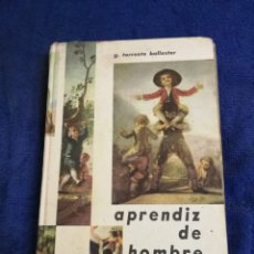 Libros de segunda mano: APRENDIZ DE HOMBRE. DONCELL. TORRENTE BALLESTER. DE LOS 60. Lote 194381660