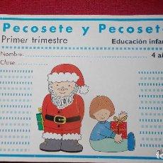 Libros de segunda mano: PECOSETE Y PECOSETA ( EDUCACIÓN INFANTIL DE 4 AÑOS) - ALGAIDA -. Lote 194402050