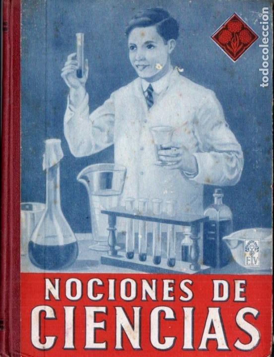 NOCIONES DE CIENCIAS (EDELVIVES 1945) (Libros de Segunda Mano - Libros de Texto )