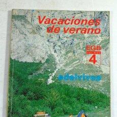 Libros de segunda mano: VACACIONES DE VERANO EDELVIVES. EGB CICLO MEDIO 4. 1984. FUTBOL. Lote 194526311