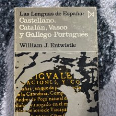 Libros de segunda mano: LAS LENGUAS DE ESPAÑA: CASTELLANO, CATALÁN, VASCO Y GALLEGO-PORTUGUES WILLIAM J. ENTWISTLE. Lote 194538608