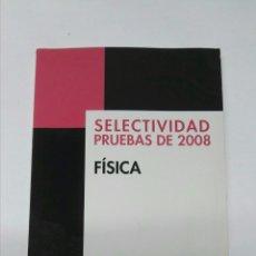 Libros de segunda mano: FÍSICA SELECTIVIDAD PRUEBAS DE 2008 ANAYA. Lote 194542572
