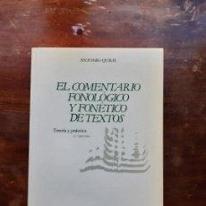 Libros de segunda mano: EL COMENTARIO FONOLÓGICO DE TEXTOS ANTONIO QUILIS. Lote 194590425