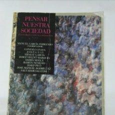 Libros de segunda mano: PENSAR NUESTRA SOCIEDAD INTRODUCCIÓN A LA SOCIOLOGÍA. Lote 194592155