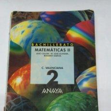 Libros de segunda mano: MATEMÁTICAS II BACHILLERATO ANAYA. Lote 194621220
