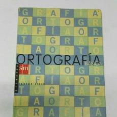 Libros de segunda mano: ORTOGRAFÍA BÁSICA SM. Lote 194622475