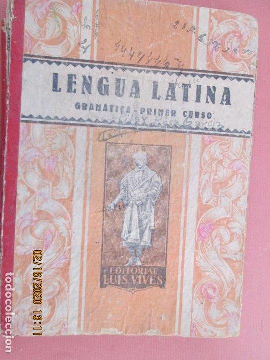 LENGUA LATINA , GRAMATICA PRIMER CURSO - LUIS VIVES 1941 (Libros de Segunda Mano - Libros de Texto )