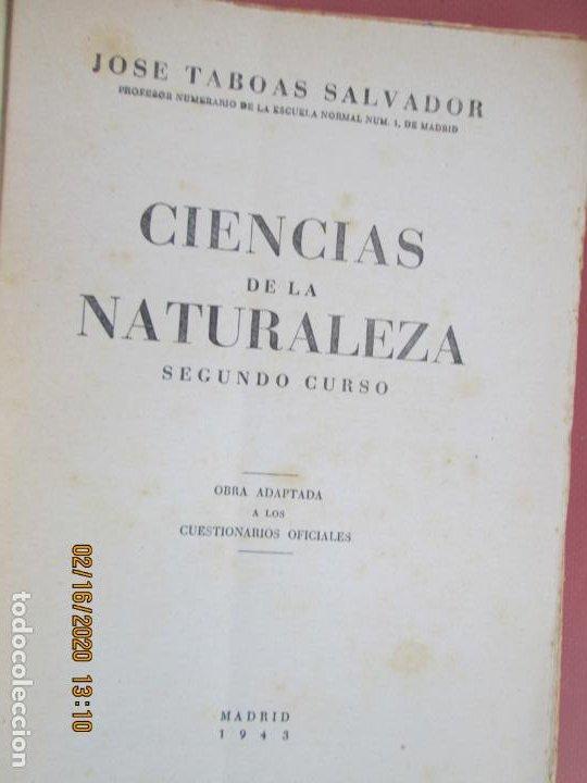 Libros de segunda mano: CIENCIAS DE LA NATURALEZA , SEGUNDO CURSO - JOSE TABOAS SALVADOR - 1943 - Foto 2 - 194627775