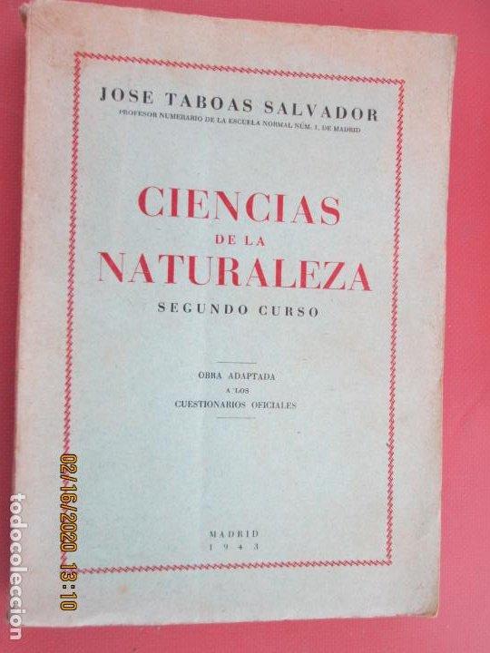 CIENCIAS DE LA NATURALEZA , SEGUNDO CURSO - JOSE TABOAS SALVADOR - 1943 (Libros de Segunda Mano - Libros de Texto )