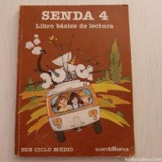 Libros de segunda mano: LIBRO SENDA 4 SANTILLANA EGB / SENDA 4 LECTURA SANTILLANA. Lote 194634487