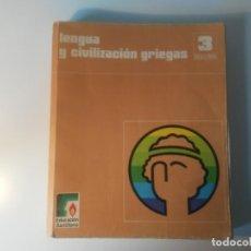 Libros de segunda mano: LENGUA Y CIVILIZACIÓN GRIEGAS 3 BACHILLERATO EDUCACIÓN SANTILLANA 1978. Lote 194640387