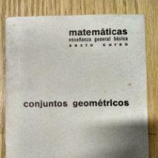 Libros de segunda mano: CUADERNO DE PROBLEMAS.CONJUNTOS GEOMÉTRICOS-MATEMÁTICAS-6 CURSO F&B-BARREIROS.RUBIO.1974. Lote 194652775